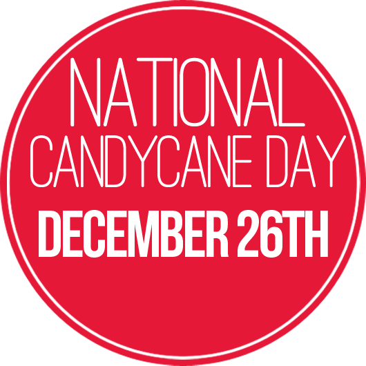 National Candy Cane Day – December 26, 2018
