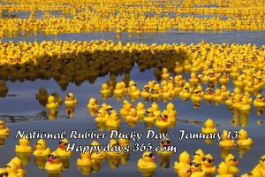 National Rubber Ducky Day 2018 - January 13
