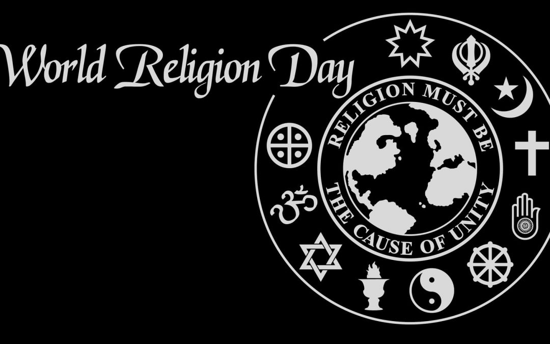 World Religion Day – January 20, 2019