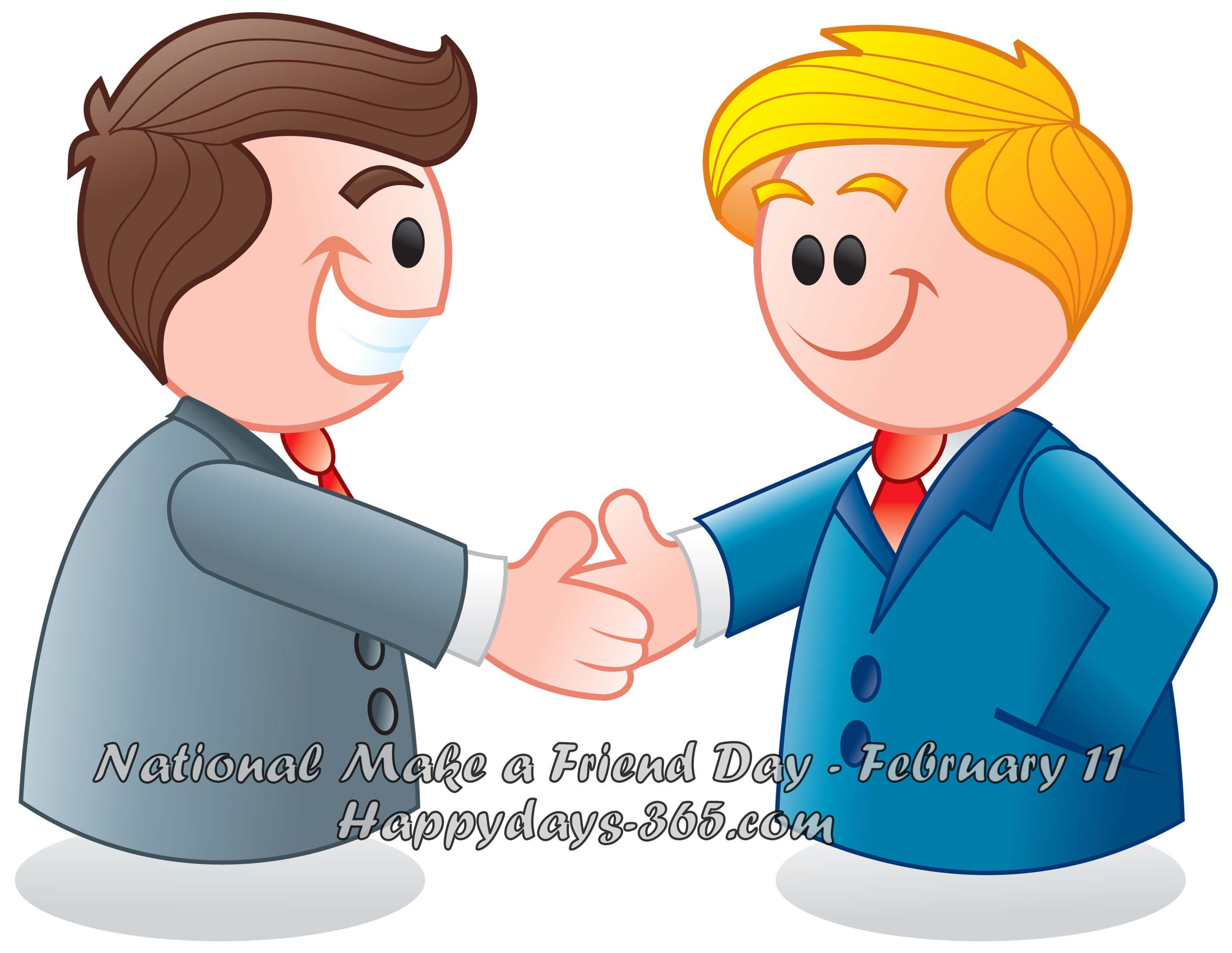 National Make a Friend Day – February 11, 2019