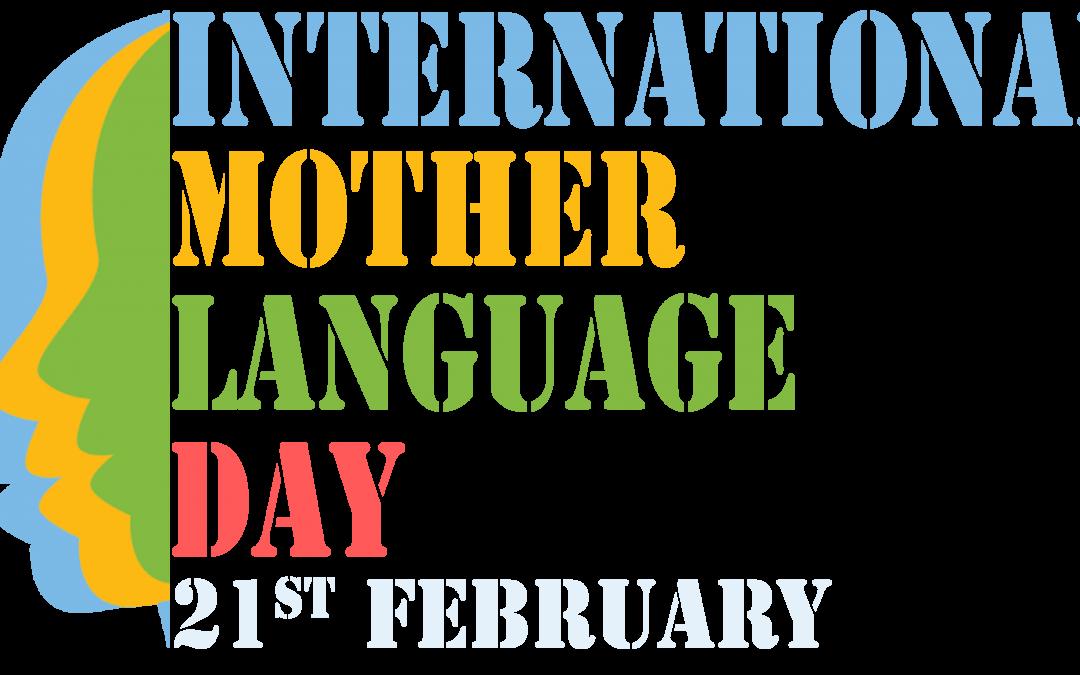 International Mother Language Day – February 21, 2020
