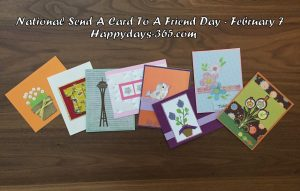 National Send A Card To A Friend Day 2018 - February 7