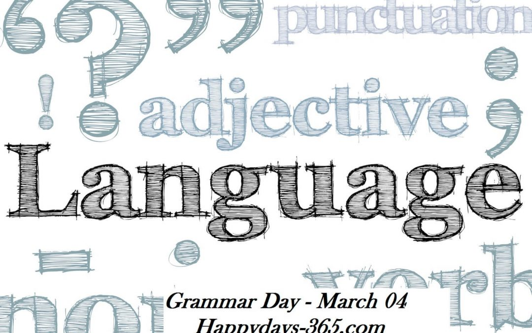 National Grammar Day – March 4, 2020