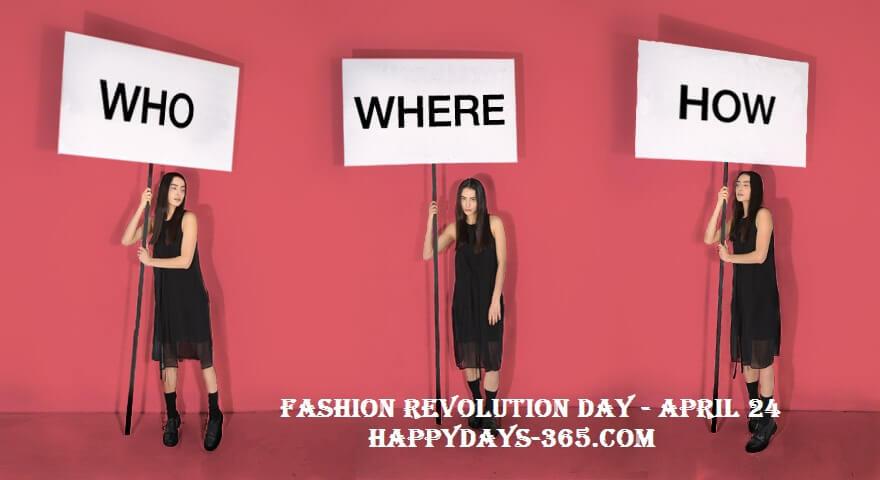 Fashion Revolution Day – April 24, 2019