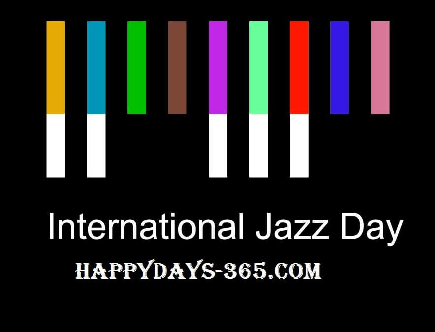 International Jazz Day – April 30, 2019