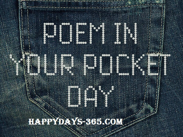 National Poem in Your Pocket Day – April 24, 2020