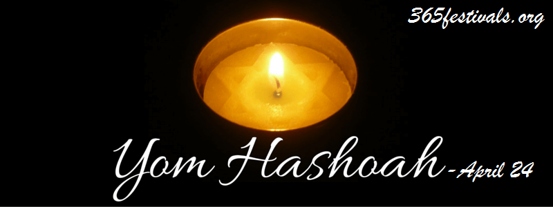 Yom HaShoah – April 24