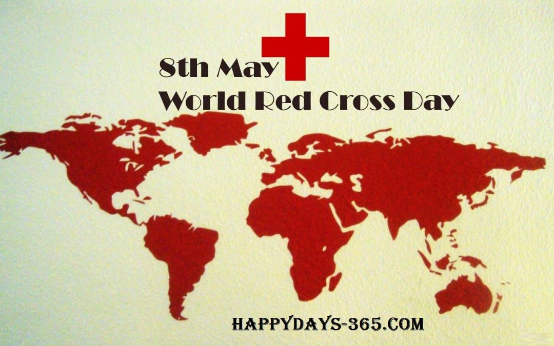 World Red Cross Day – May 8, 2019