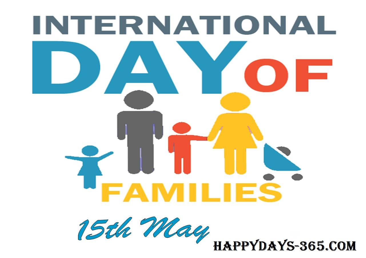 International Day of Families – May 15, 2019