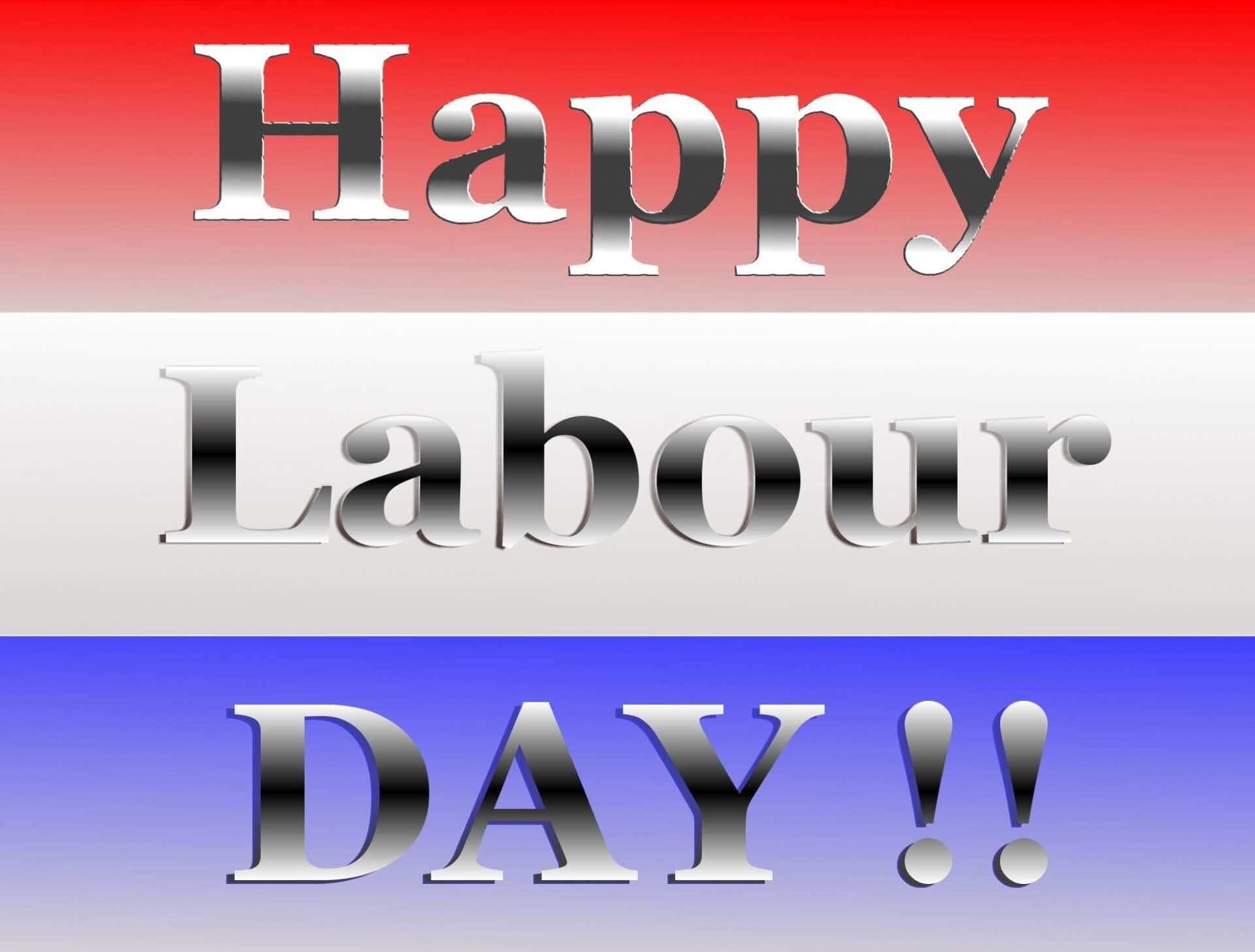 Happy Labour Day 2019