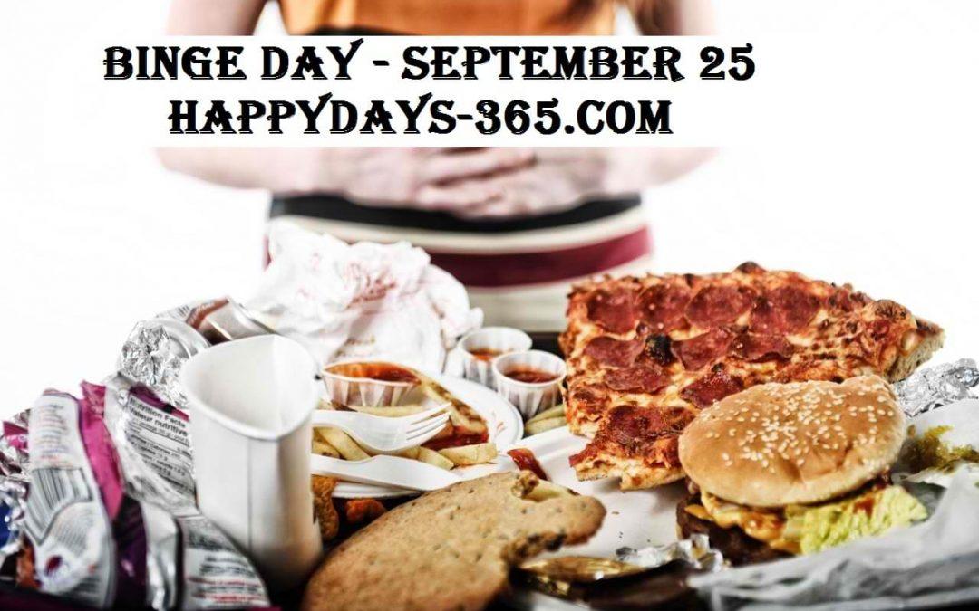 Binge Day – September 25, 2018