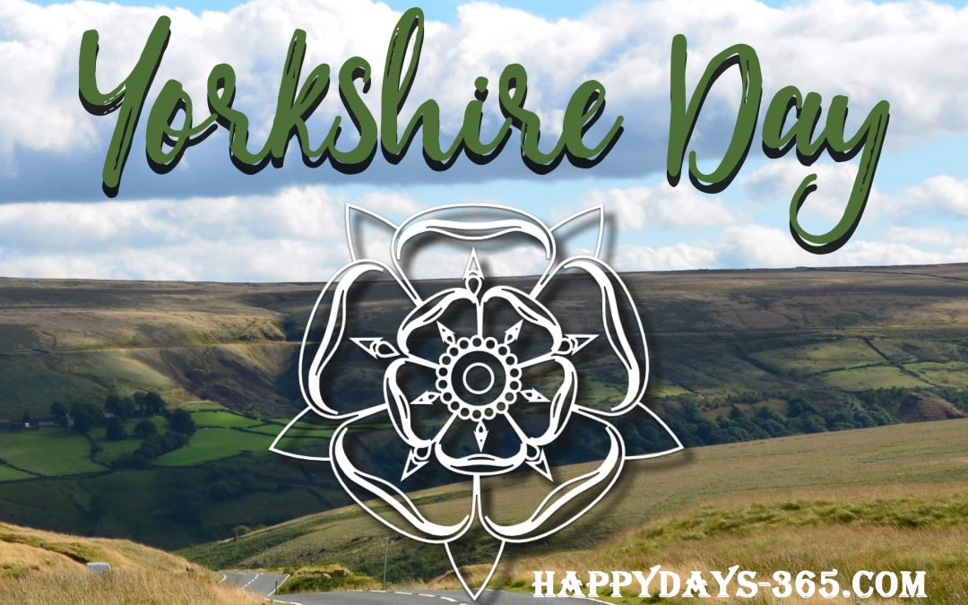 Yorkshire Day – August 1, 2019