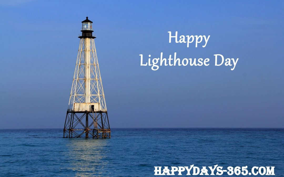 Lighthouse Day – August 7, 2019