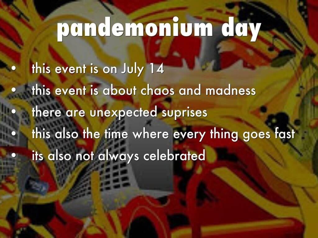 Pandemonium Day
