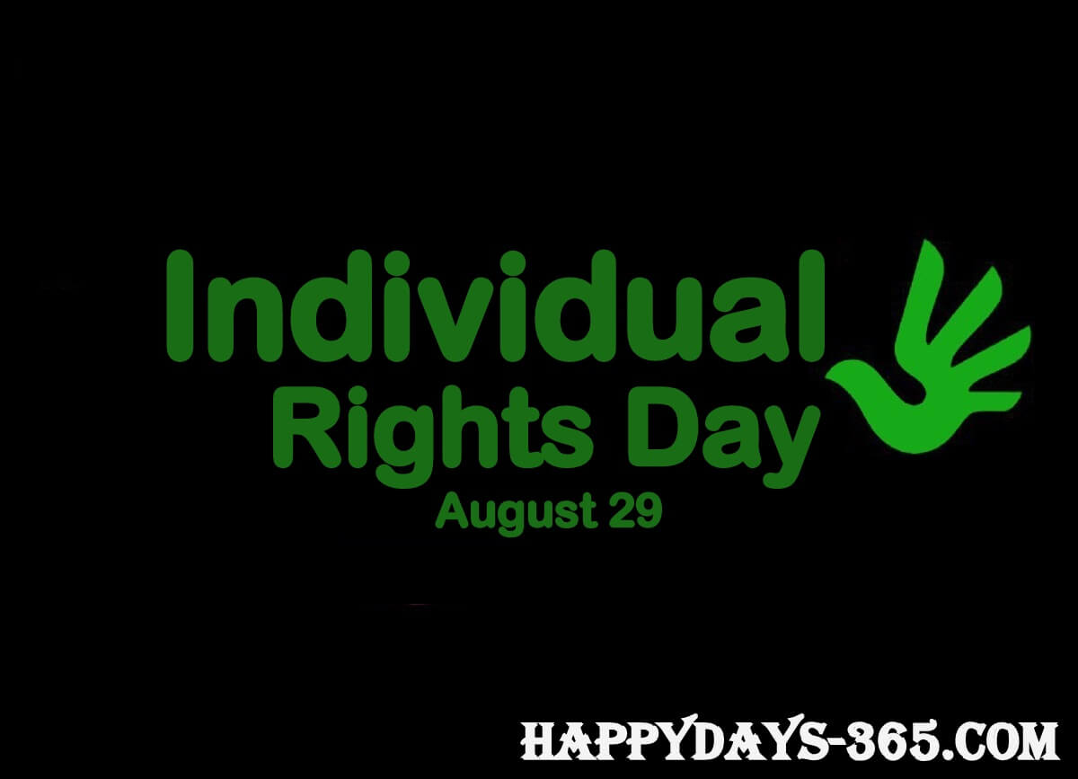 Individual Rights Day – August 29, 2019