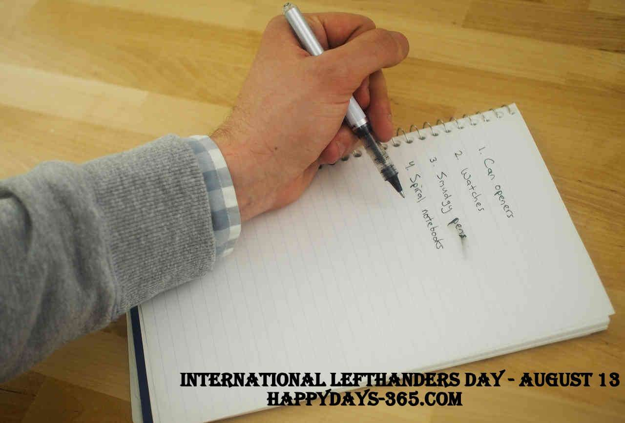 International Lefthanders Day – August 13, 2019