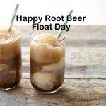 Root Beer Float Day