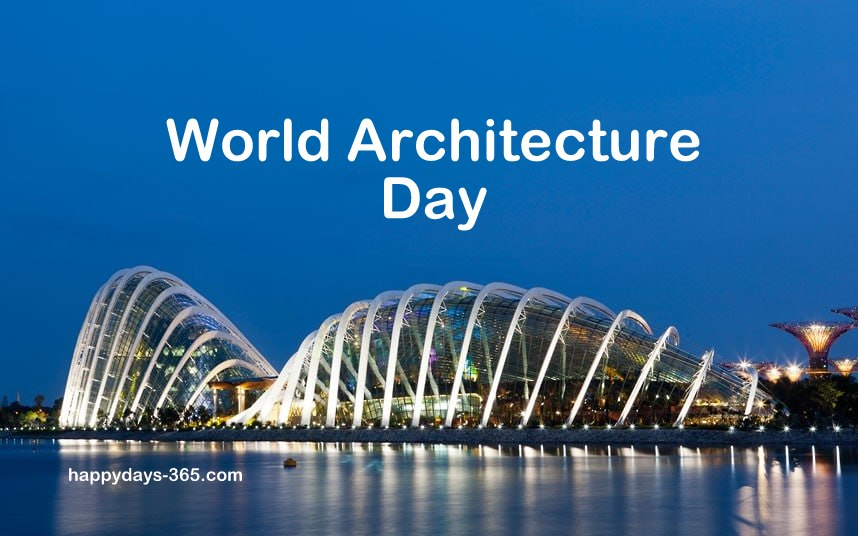 World Architecture Day – October 1, 2018