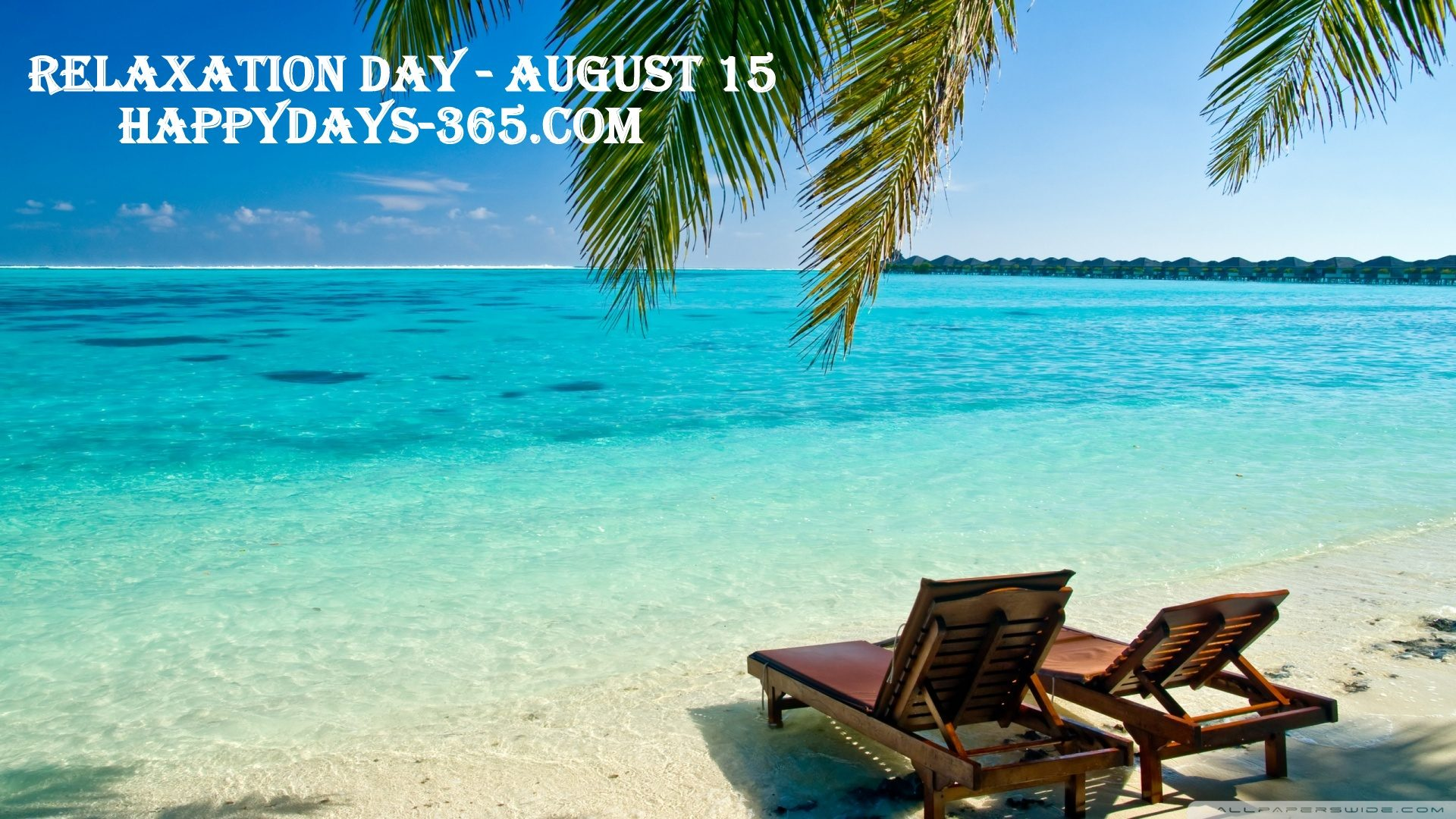National Relaxation Day – August 15, 2018