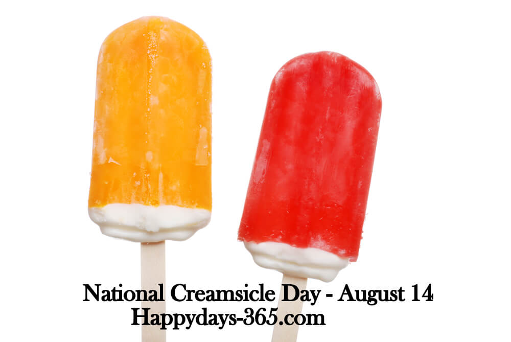 National Creamsicle Day – August 14, 2019