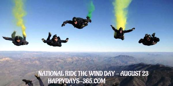 National Ride The Wind Day – August 23, 2019