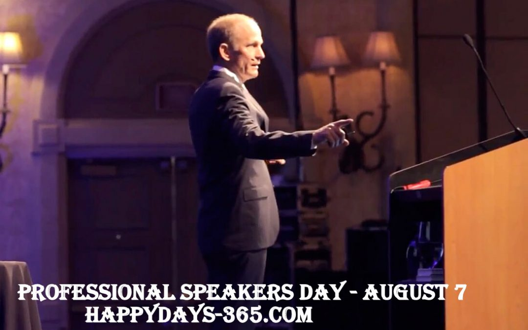 Professional Speakers Day – August 7, 2019