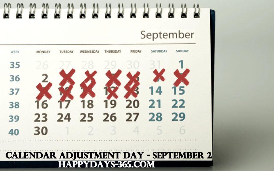 Calendar Adjustment Day – September 2, 2019
