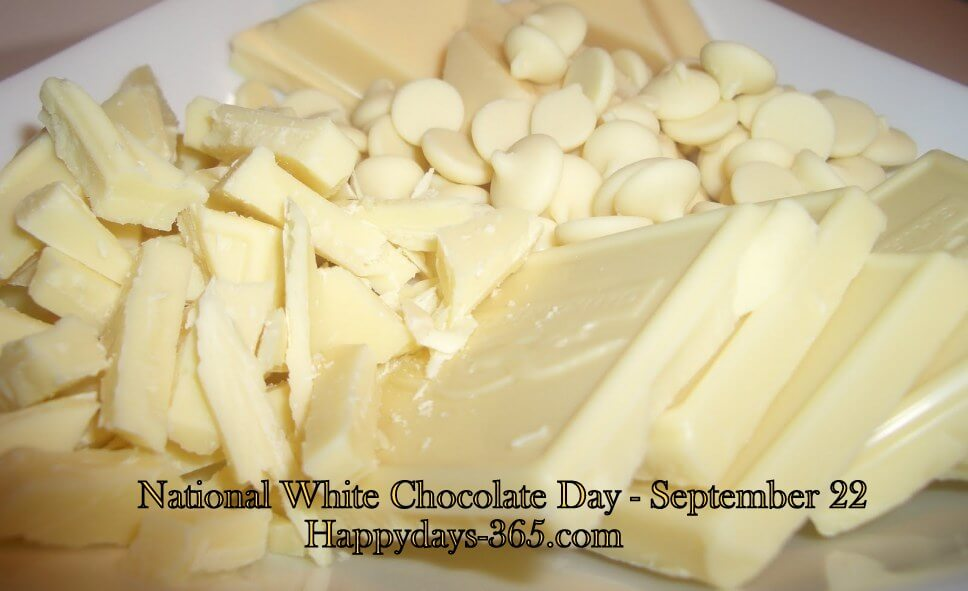 National White Chocolate Day – September 22, 2018