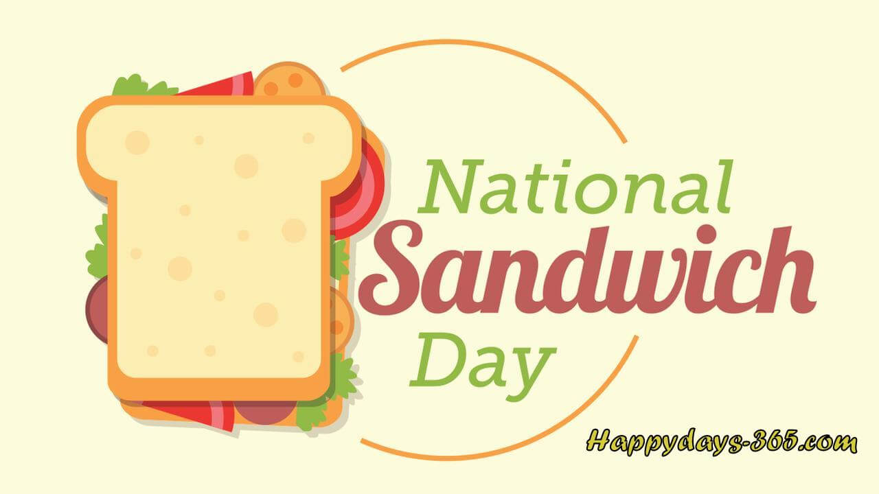 National Sandwich Day – November 3, 2019