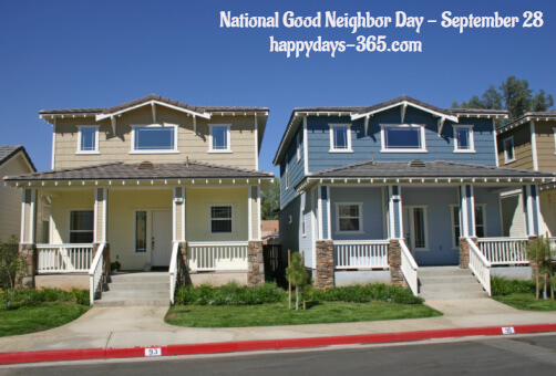 National Good Neighbor Day – September 28, 2019
