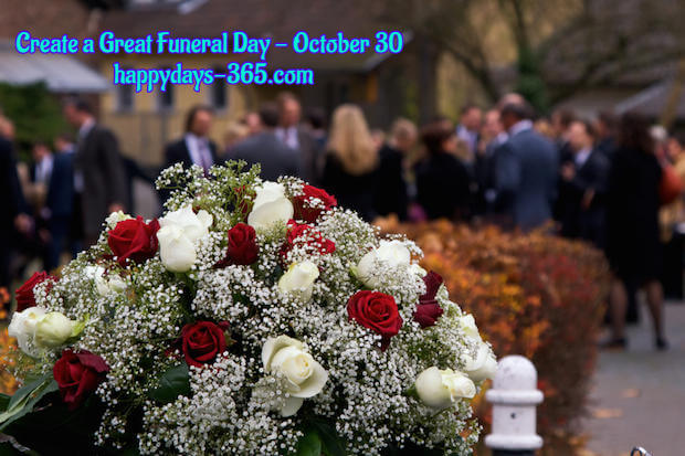 Create a Great Funeral Day – October 30, 2019