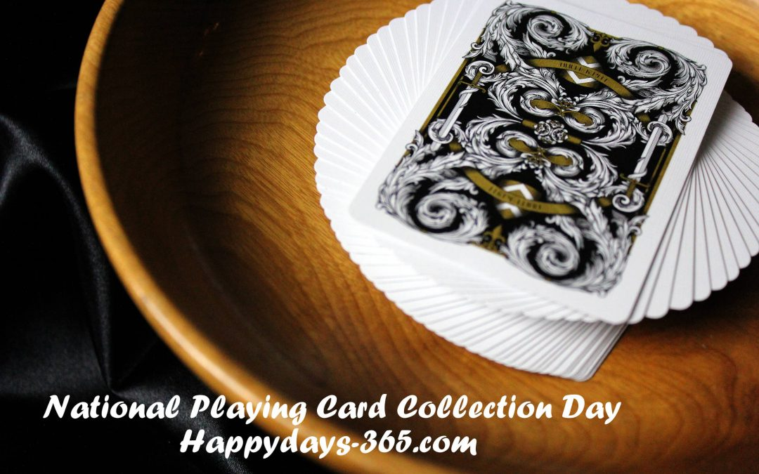 National Playing Card Collection Day – October 17, 2019