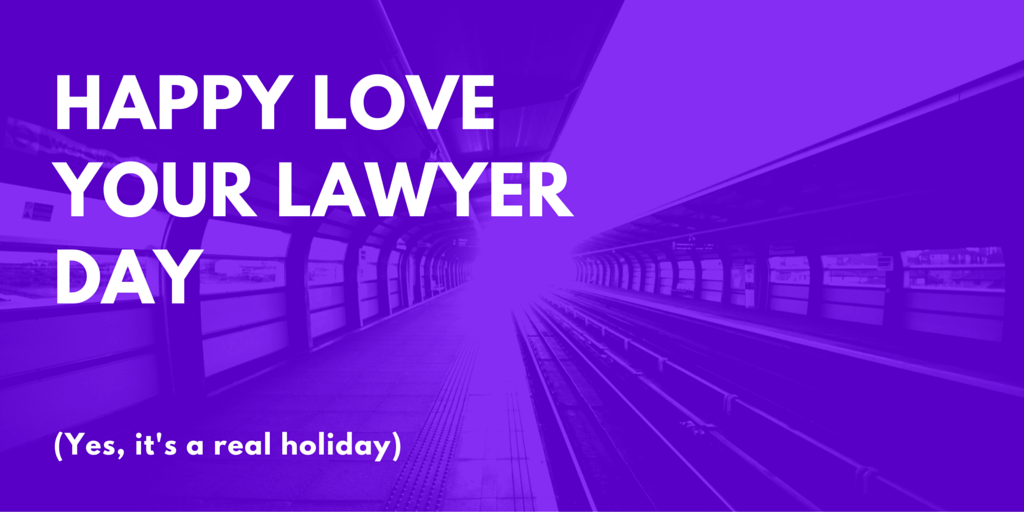 Love Your Lawyer Day – November 1, 2019