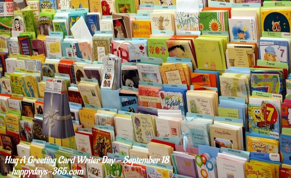 Hug A Greeting Card Writer Day – September 18, 2019