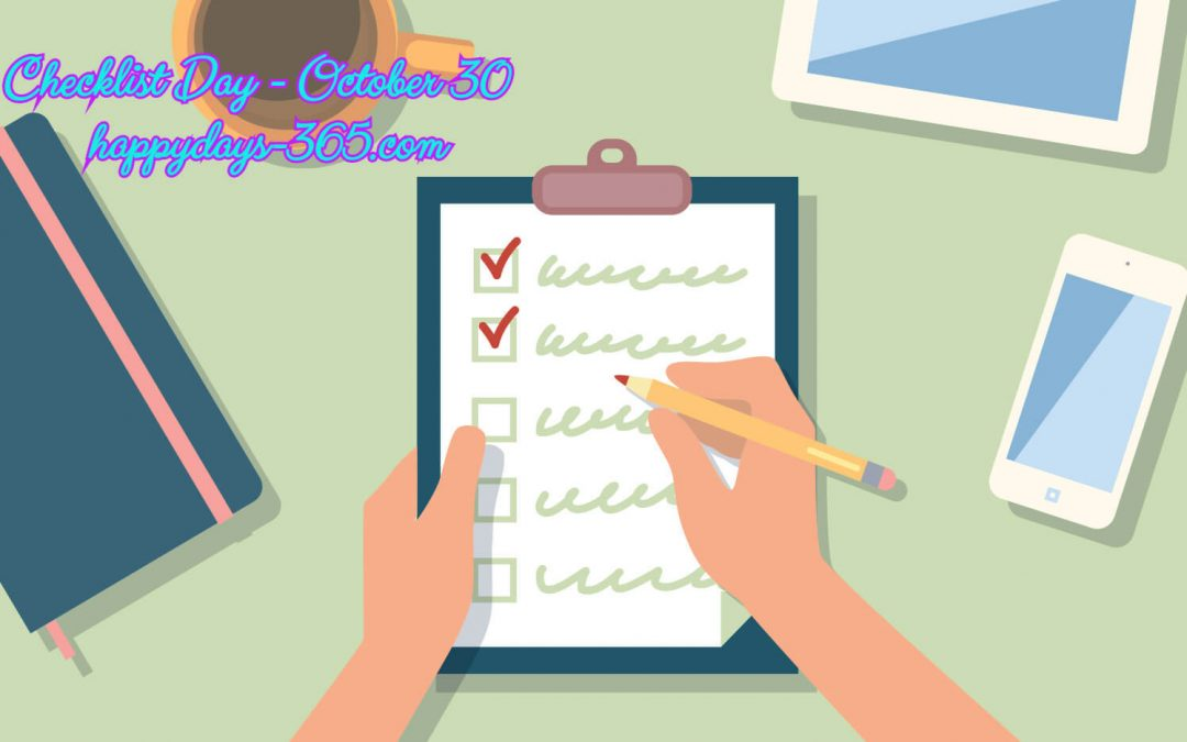 Checklist Day – October 30, 2019