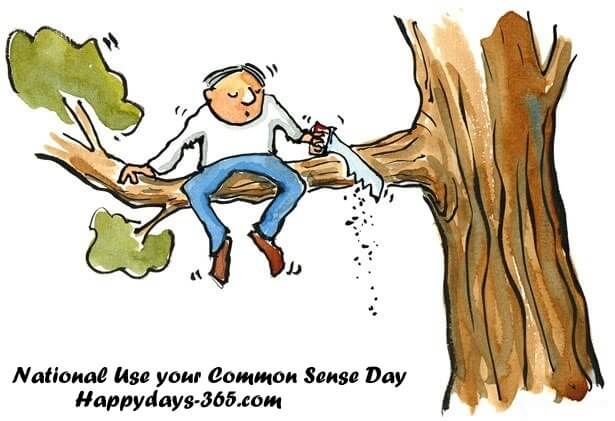 National Use Your Common Sense Day – November 4, 2019
