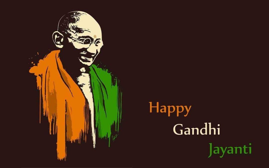 Happy Gandhi Jayanti – October 2, 2021