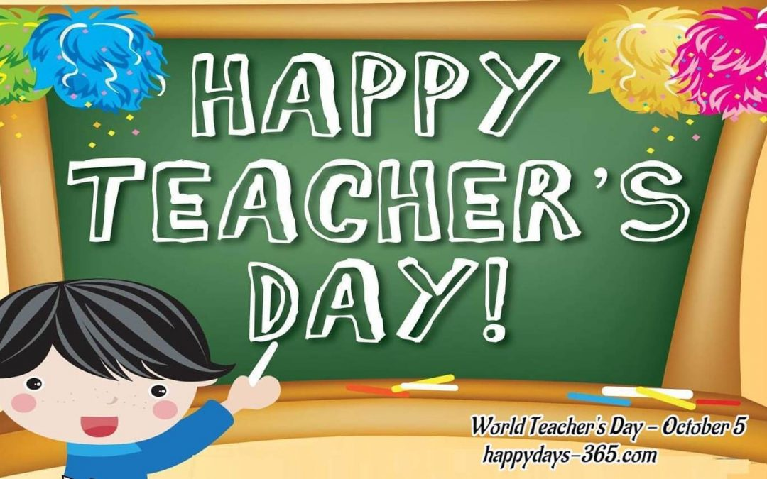 World Teacher's Day – October 5, 2019