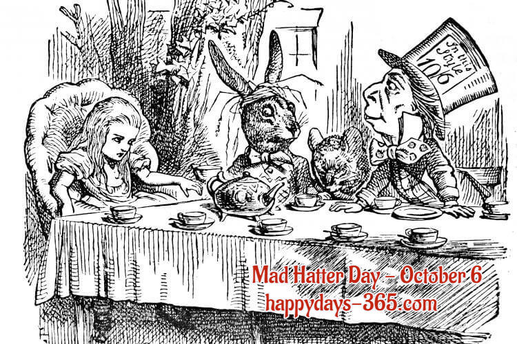 Mad Hatter Day – October 6, 2019