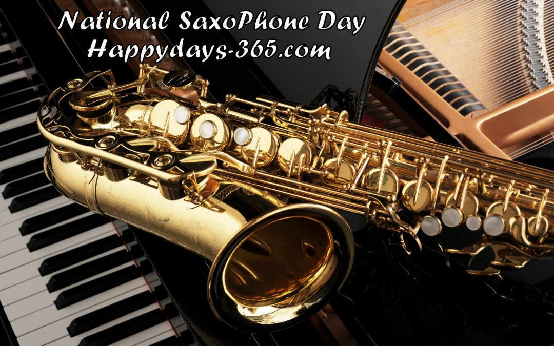 National Saxophone Day – November 6, 2019