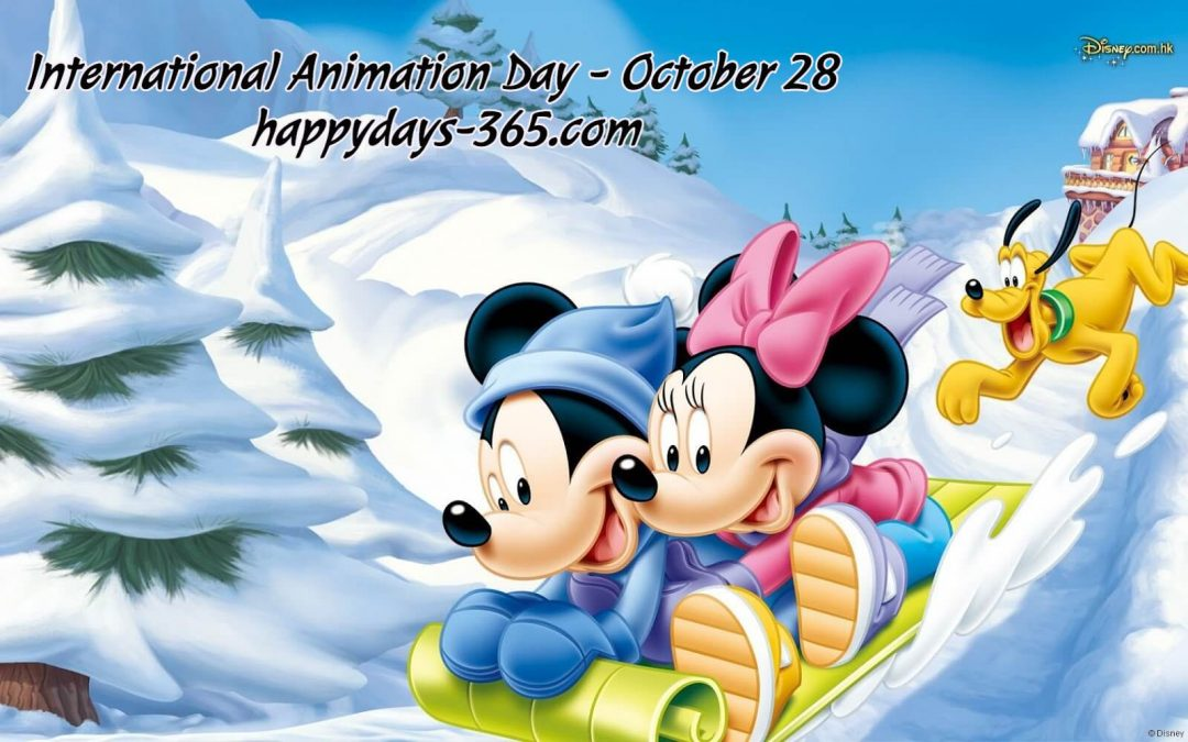 International Animation Day – October 28, 2019