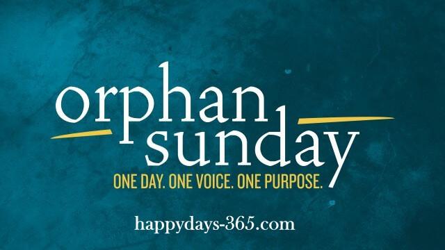 Orphan Sunday – November 3, 2019