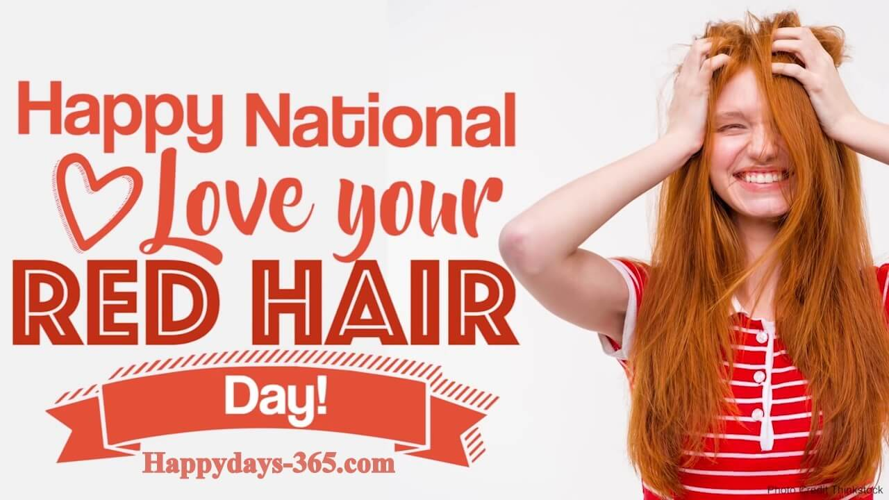 National Love Your Red Hair Day – November 5, 2019