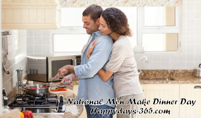 National Men Make Dinner Day – November 7, 2019
