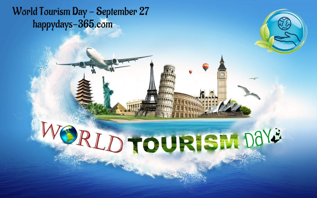 World Tourism Day – September 27, 2019