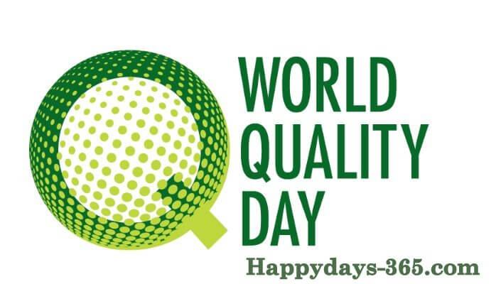 World Quality Day – November 7, 2019