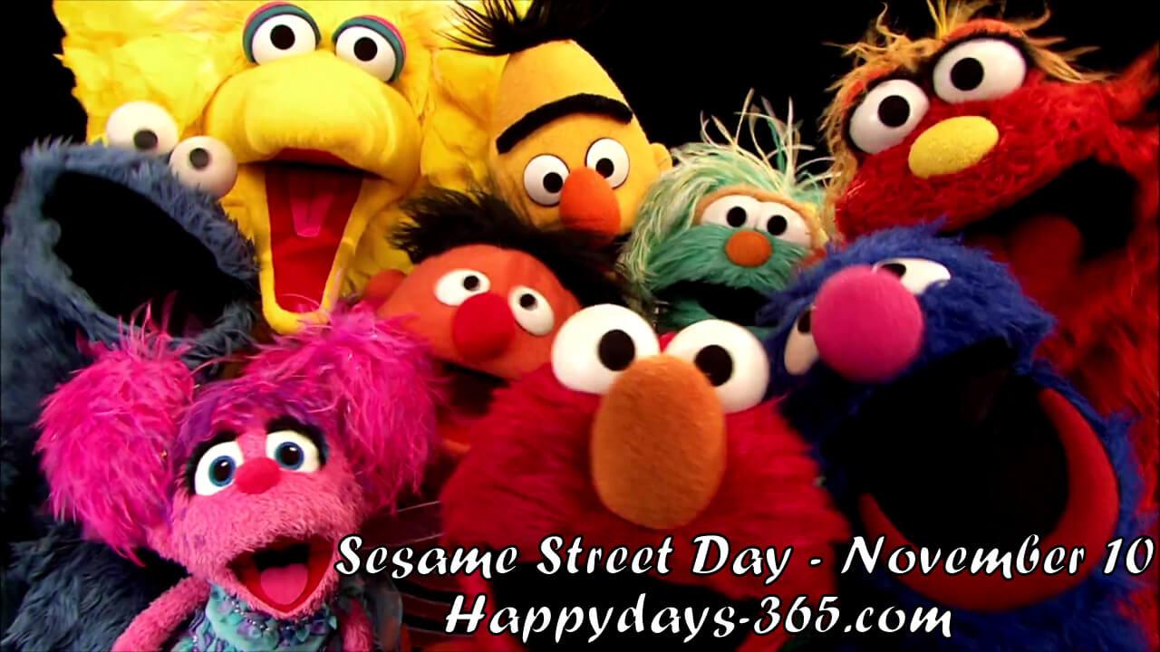 Sesame Street Day – November 10, 2018