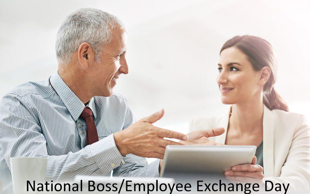 National Boss/Employee Exchange Day – September 13, 2021