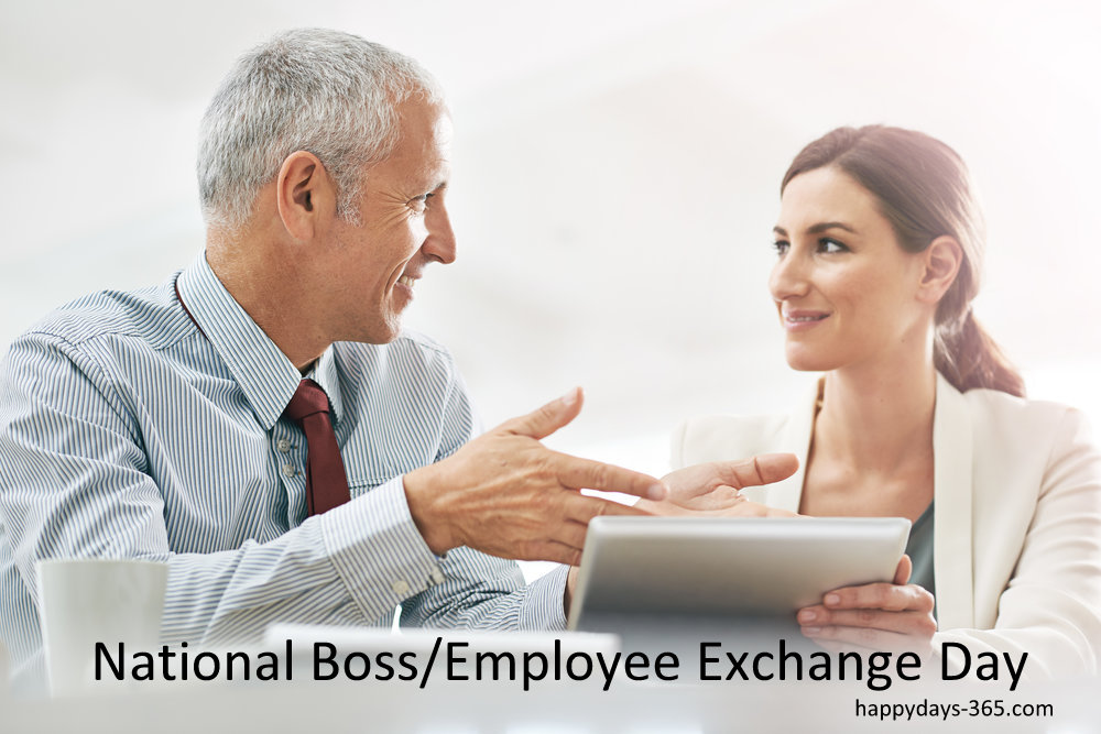 National Boss/Employee Exchange Day – September 9, 2019