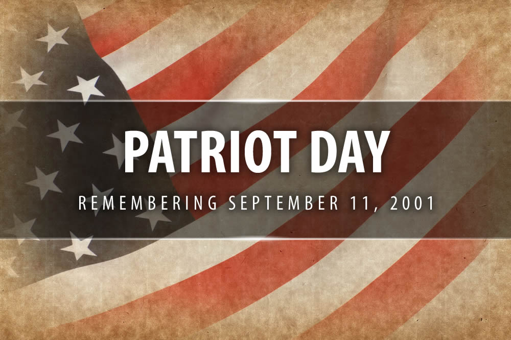 Happy Patriots Day – September 11, 2019